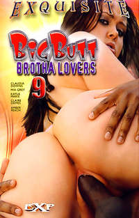 Big Butt Brotha Lovers #9 | Adult Rental