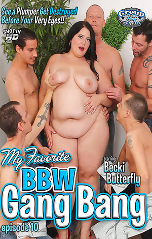 My Favorite BBW Gang Bang #10  Porn Video