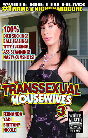 Transsexual Housewives #3 Porn Video