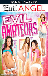 Evil Amateurs | Adult Rental