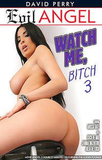 Watch Me Bitch #3 | Adult Rental