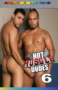 Hot Muscle Dudes #6 | Adult Rental