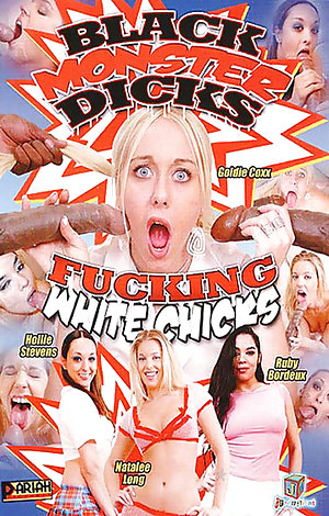 Black Monster Dicks Fucking White Chicks Porn Video Art