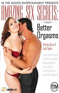 Amazing Sex Secrets - Better Orgasms