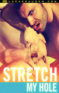 Stretch My Hole | Adult Rental