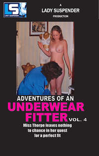 Adventures Of An Underwear Fitter #4