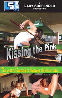 Kissing The Pink | Adult Rental