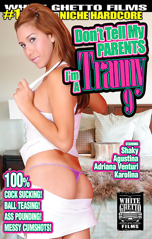 Don't Tell My Parents I'm A Tranny #9 Porn Video Art