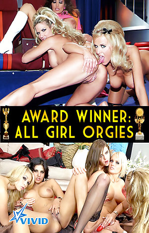 Award Winners  - All Girl Orgies Porn Video Art