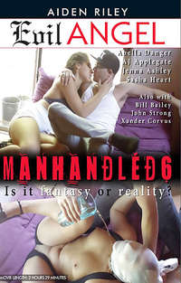 Manhandled #6 | Adult Rental
