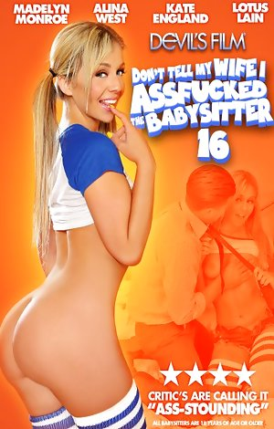 Don't Tell My Wife I Assfucked The Babysitter #16 Porn Video Art