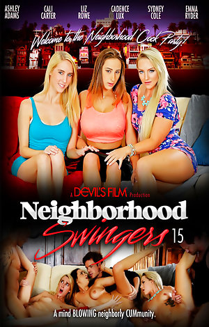 Neighborhood Swingers #15 Porn Video