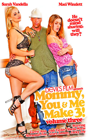 Mommy You and Me Make 3 #3 Porn Video Art