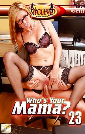 Who's Your Mama #23? Porn Video