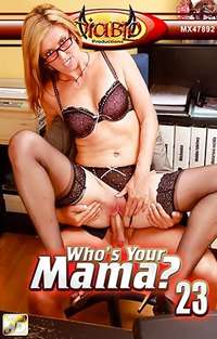 Who's Your Mama #23? | Adult Rental