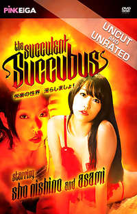 The Succulent Succubus | Adult Rental