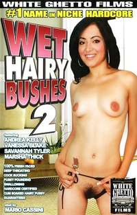 Wet Hairy Bushes #2