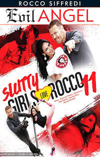 Slutty Girls Love Rocco #11 | Adult Rental