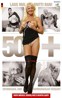 50+ Lass Mal Mutti Ran! | Adult Rental