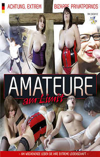 Amateure am Limit | Adult Rental