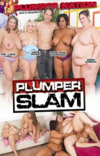Plumper Slam | Adult Rental