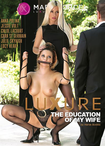 Luxure The Education of My Wife  Porn Video
