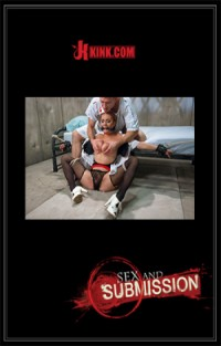 Sex and Submission - Ashlee Graham & Bill Bailey | Adult Rental
