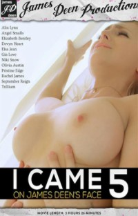 I Came On James Deen's Face #5