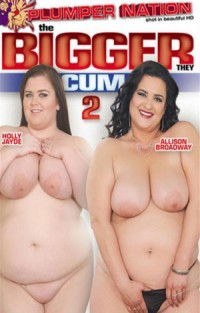 The Bigger They Cum #2 | Adult Rental
