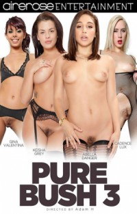 Pure Bush #3  | Adult Rental