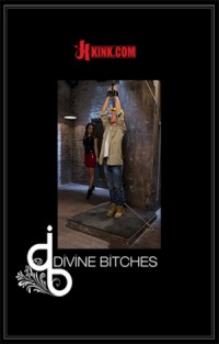 Divine Bitches - Chanel Preston & Steve Sterling