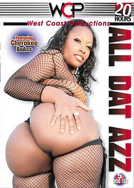 All Dat Azz - Disc #3 Porn Video