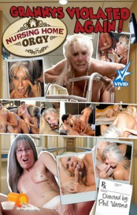 Nursing Home Orgy - Grannys Violated Again  | Adult Rental