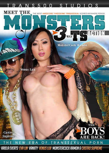 Meet The Monsters - 3 Way TS Action Porn Video Art