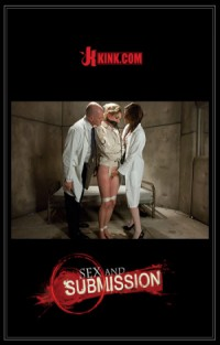 Sex and Submission - Lily Labeau & Mark Davis & Bobbi Starr | Adult Rental