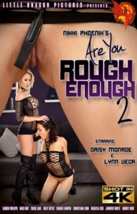 Are You Rough Enough? #2