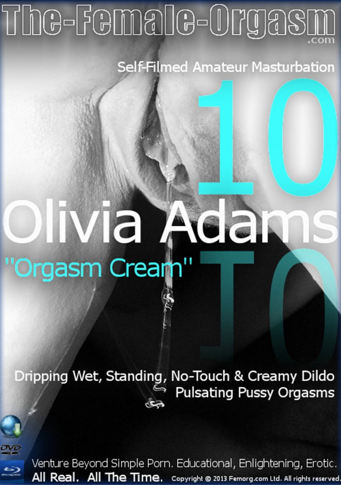 Olivia Adams #10 - Orgasm Cream Porn Video Art