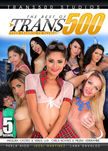 The Best Of Trans 500 Porn Video