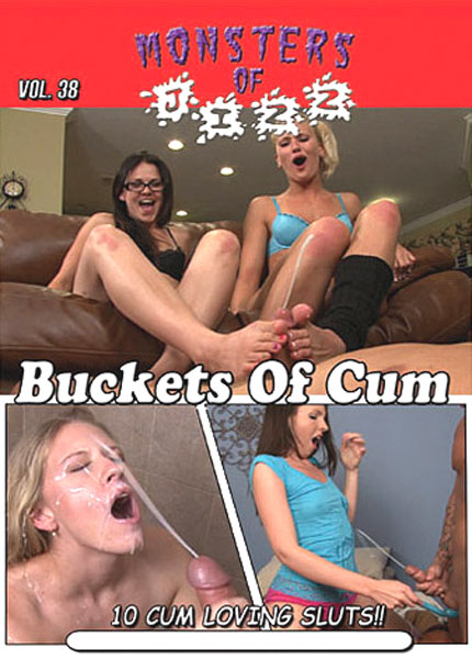 Monsters of Jizz #38 - Buckets of Cum Porn Video Art