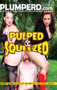 Pulped & Squeezed | Adult Rental