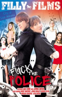 Fuck The Police | Adult Rental