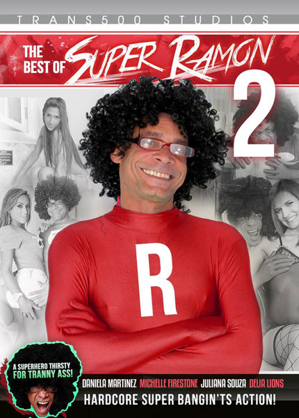 The Best of Super Ramon #2 Porn Video