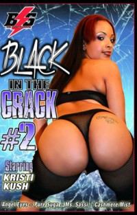Black in the Crack #2