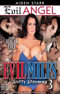Evil MILFs #3 - Slutty Stepmoms
