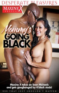 Mommy's Going Black | Adult Rental