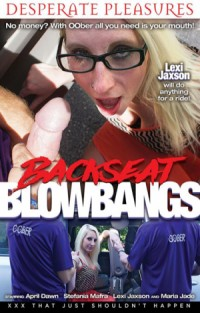 Backseat Blowbangs | Adult Rental