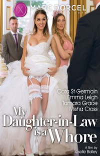 My Daughter-In-Law Is A Whore
