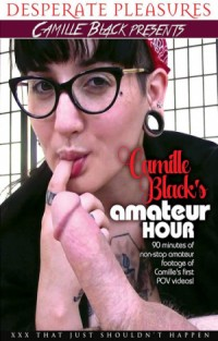 Camille Black's Amateur Hour | Adult Rental