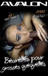 Beurettes pour Grosses Quequettes (Beurettes for Big Cocks) | Adult Rental