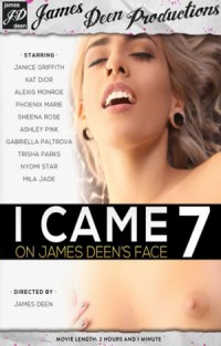 I Came On James Deen's Face #7 | Adult Rental